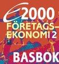 bokomslag E2000 Classic Företagsekonomi 2 Basbok