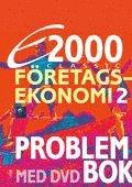 bokomslag E2000 Classic Företagsekonomi 2 Problembok med DVD