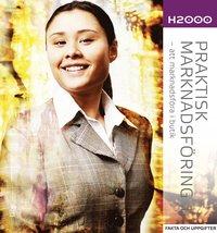 bokomslag H2000 Praktisk marknadsföring 1 Fakta och uppgifter - att marknadsföra i butik
