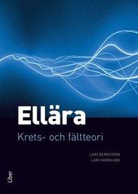 bokomslag Ellära : krets- och fältteori