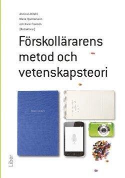 bokomslag Förskollärarens metod- och vetenskapsteori