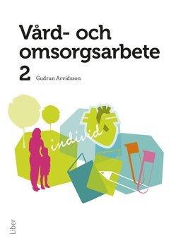 bokomslag Vård- och omsorgsarbete 2