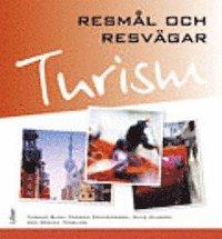 bokomslag Turism - Resmål och resvägar