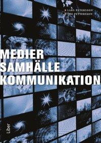 bokomslag Medier, samhälle, kommunikation
