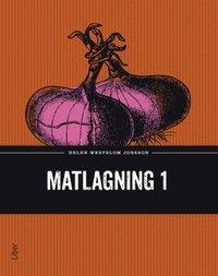 bokomslag Matlagning 1