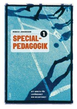 bokomslag Specialpedagogik 1 - Att arbeta för likvärdighet och delaktighet