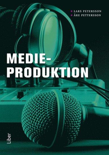 bokomslag Medieproduktion