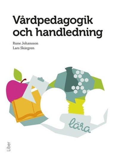 bokomslag Vårdpedagogik och handledning