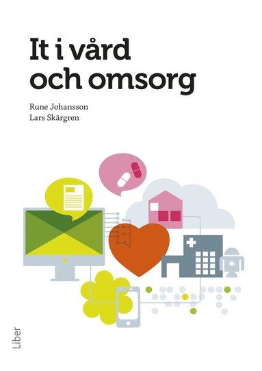 bokomslag It i vård och omsorg