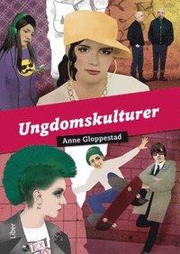 bokomslag Ungdomskulturer