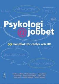 bokomslag Psykologi på jobbet : handbok för chefer och HR