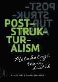bokomslag Poststrukturalism : metodologi, teori, kritik