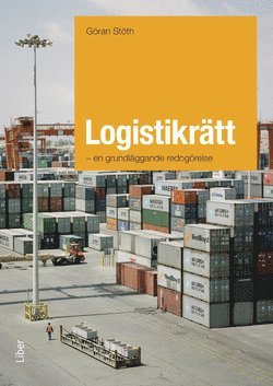 bokomslag Logistikrätt : en grundläggande redogörelse