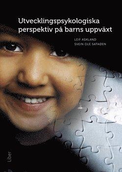bokomslag Utvecklingspsykologiska perspektiv på barns uppväxt
