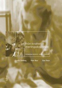 bokomslag Från kvalitet till meningsskapande : postmoderna perspektiv – exemplet förskolan