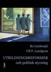 bokomslag Utbildningsreformer och politisk styrning