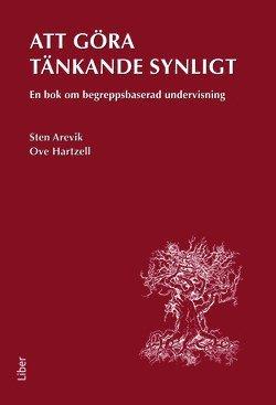 bokomslag Att göra tänkande synligt : en bok om begreppsbaserad undervisning