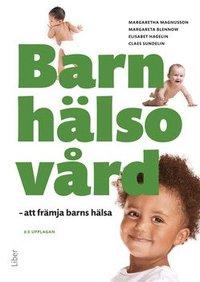 bokomslag Barnhälsovård : att främja barns hälsa