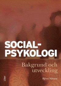 bokomslag Socialpsykologi : bakgrund och utveckling