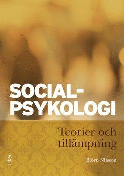 bokomslag Socialpsykologi : teorier och tillämpning