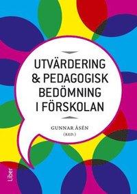 bokomslag Utvärdering och pedagogisk bedömning i förskolan