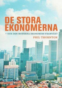 bokomslag De stora ekonomerna - och den moderna ekonomins framväxt