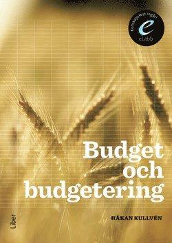 bokomslag Budget och budgetering, bok med eLabb