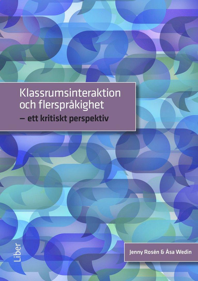 Klassrumsinteraktion och flerspråkighet - ett kritiskt perspektiv 1