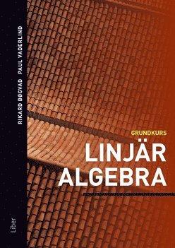 bokomslag Linjär algebra : grundkurs