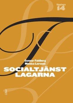Socialtjänstlagarna : bakgrund och tillämpning 1