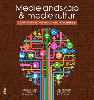 bokomslag Medielandskap & mediekultur : en introduktion till medie- och kommunikationsvetenskap