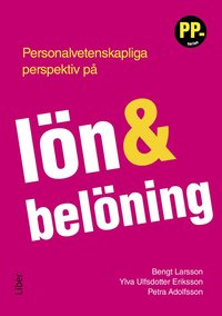 bokomslag Personalvetenskapliga perspektiv på lön och belöning