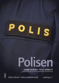 bokomslag Polisen - verksamhet och arbete