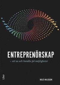 bokomslag Entreprenörskap - att se och handla på möjligheter