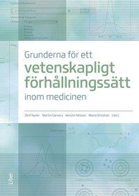 bokomslag Grunderna för ett vetenskapligt förhållningssätt inom medicinen
