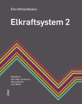 bokomslag Elkrafthandboken. Elkraftsystem 2