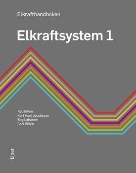 bokomslag Elkrafthandboken. Elkraftsystem 1