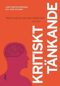 bokomslag Kritiskt tänkande : utan tvivel är man inte riktigt klok