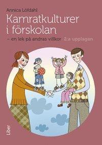 bokomslag Kamratkulturer i förskolan : en lek på andras villkor