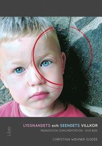 bokomslag Lyssnandets och seendets villkor : pedagogisk dokumentation - DVD, bok