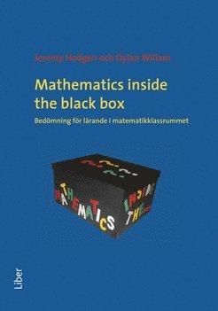 Mathematics inside the black box bedömning för lärande i matematikklassrummet 1