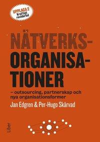 bokomslag Nätverksorganisationer : outsourcing, partnerskap och nya organisationsformer