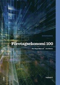 bokomslag Företagsekonomi 100 Övningsbok