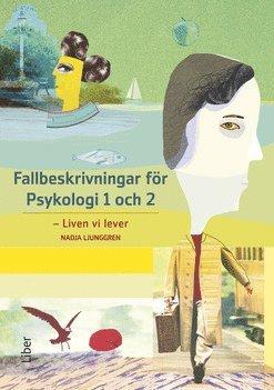 bokomslag Fallbeskrivningar för Psykologi 1 och 2