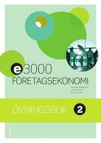 bokomslag E3000 Företagsekonomi 2 Övningsbok