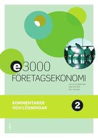 bokomslag E3000 Företagsekonomi 2 Kommentarer och lösningar