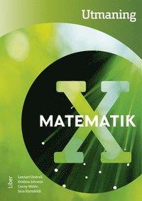 bokomslag Matematik X Utmaning