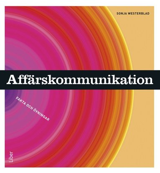 bokomslag Affärskommunikation Fakta och övningar