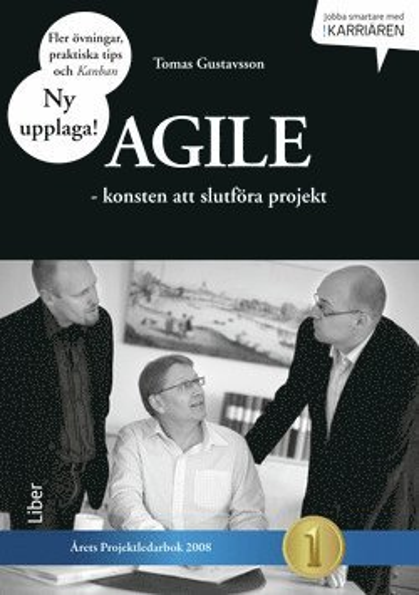 bokomslag Agile : konsten att slutföra projekt
