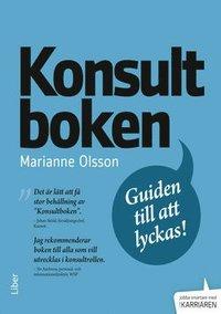 bokomslag Konsultboken : guiden till att lyckas